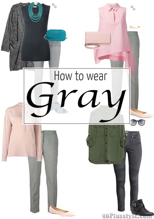 How to wear gray | 40plusstyle.com