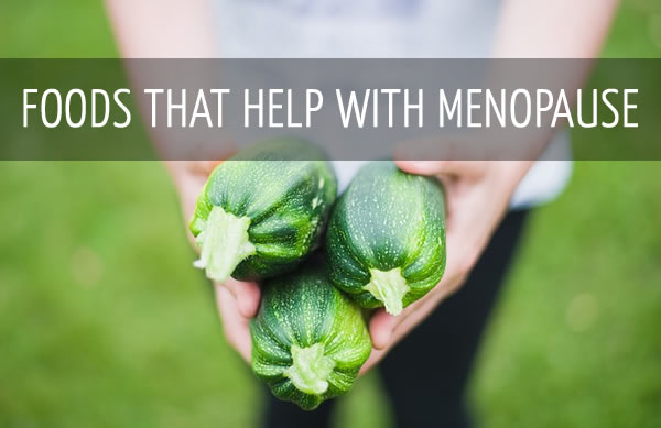 foods that help with menopause | 40plusstyle.com