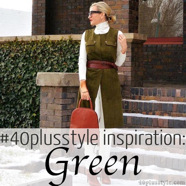 #40plusstyle inspiration: the color green | 40plusstyle.com