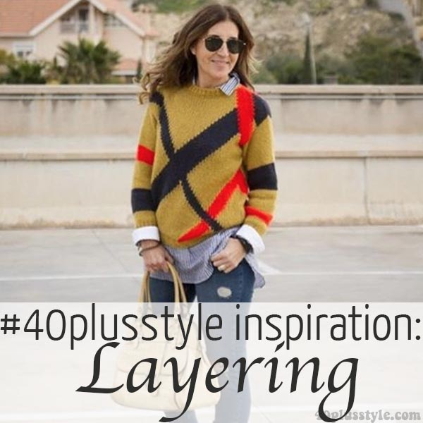 #40plusstyle inspiration: Layering - Choose your favorite from 20 stylish looks! | 40plusstyle.com