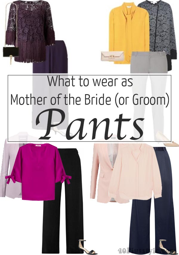 What to Wear as Mother of the Bride (or Groom): Pants
