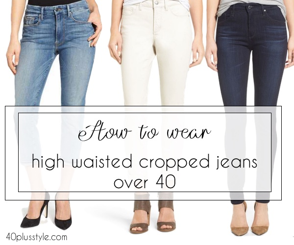 How to wear high waisted jeans over 40