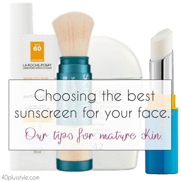 How to select the best sunscreen for your face that will help guard against sun damage and photoaging | 40plusstyle.com
