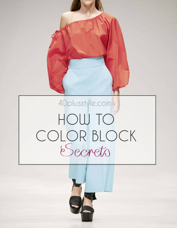 How to colorblock | 40plusstyle.com