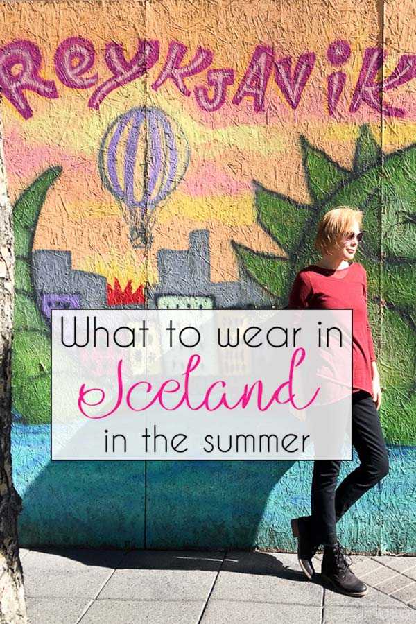 What to wear in Iceland in summer | 40plusstyle.com