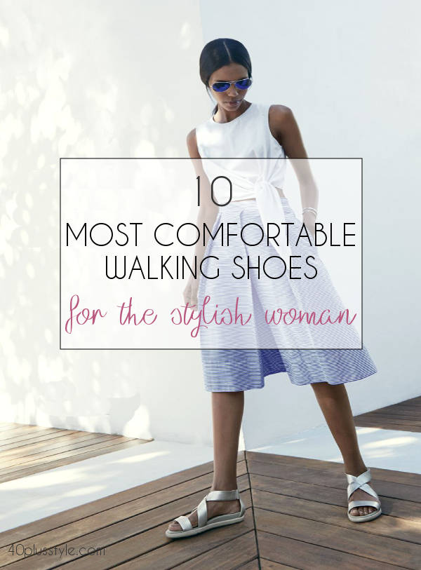 most comfortable walking shoes for women | 40plusstyle.com