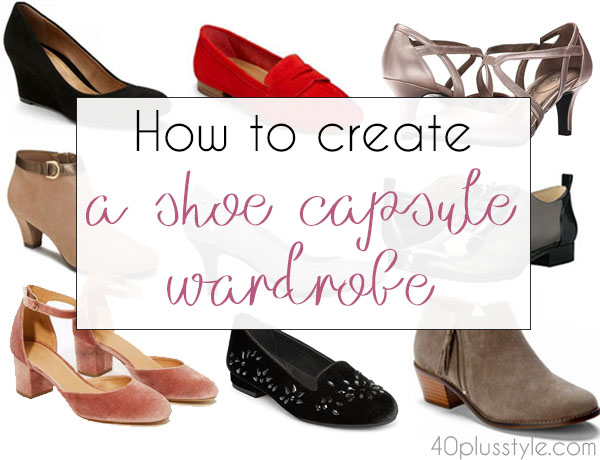 How to create a shoe capsule wardrobe | 40plusstyle.com
