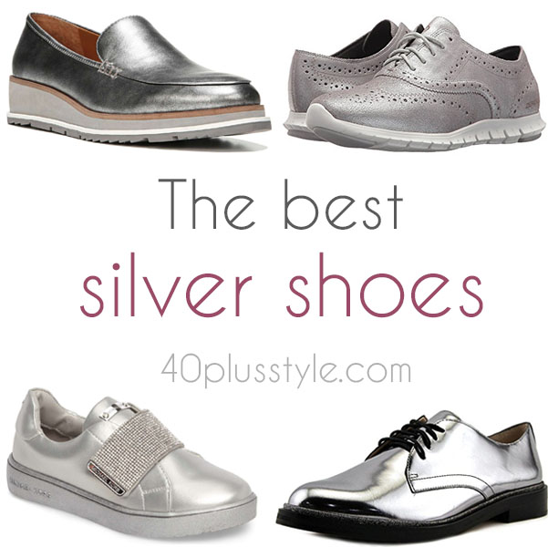 The best silver shoes for a hipper and more youthful look! | 40plusstyle.com