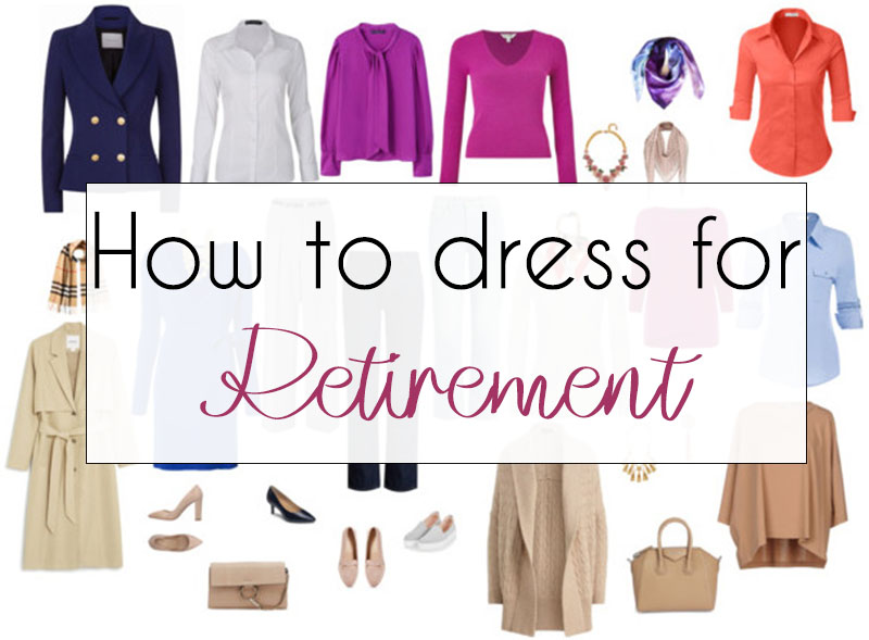 How to dress for retirement | 40plusstyle.com
