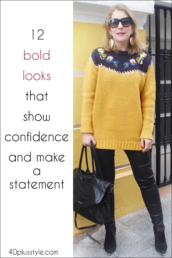 12 bold looks that show confidence and make a statement | 40plusstyle.com