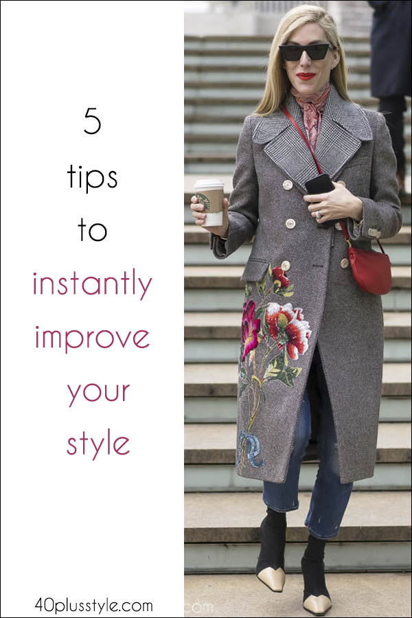 5 tips to improve style instantly! | 40plusstyle.com