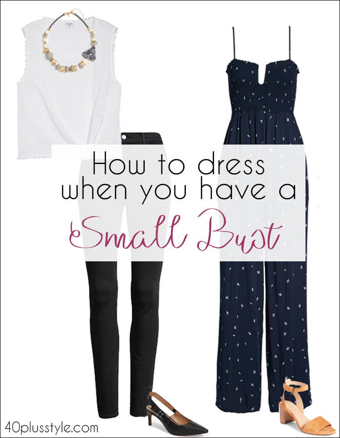 How to dress when you have a small bust | 40plusstyle.com