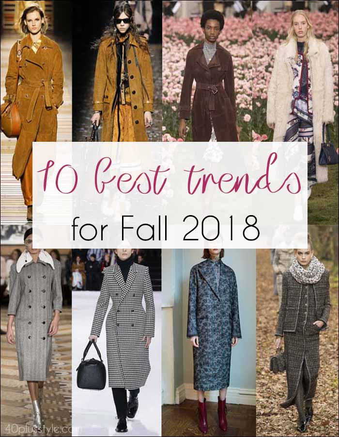 The best Fall 2018 trends for women over 40 | 40plusstyle.com