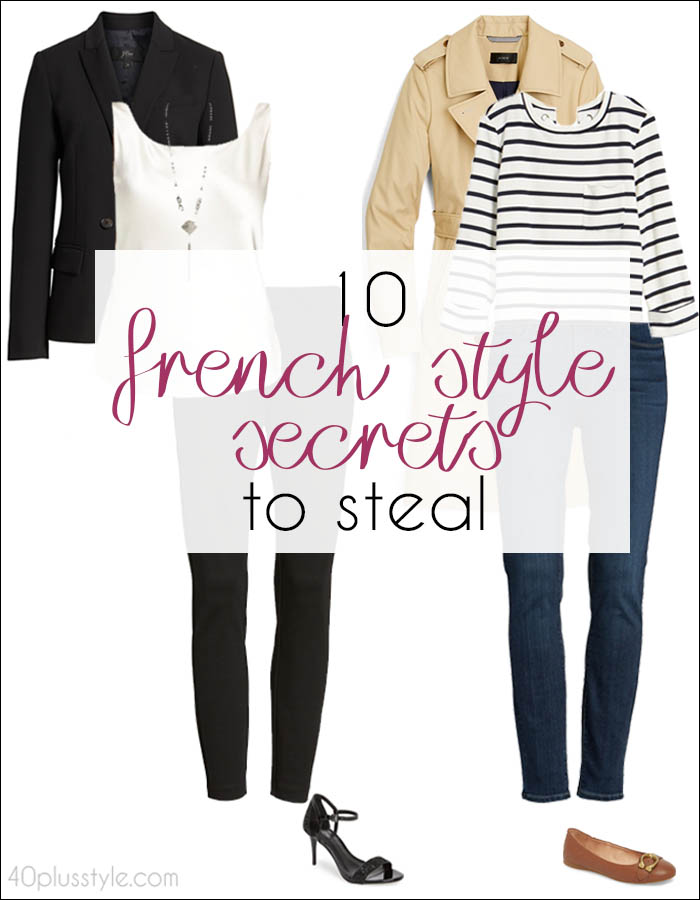 10 French style secrets to steal | 40plusstyle.com