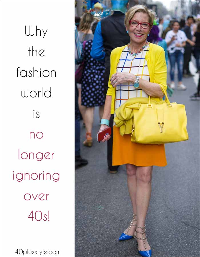 Why the fashion world is no longer ignoring over 40s! | 40plusstyle.com