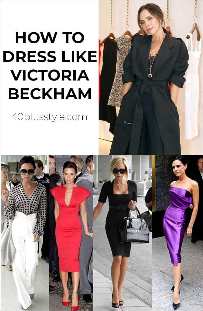 How to dress like Victoria Beckham | 40plusstyle.com