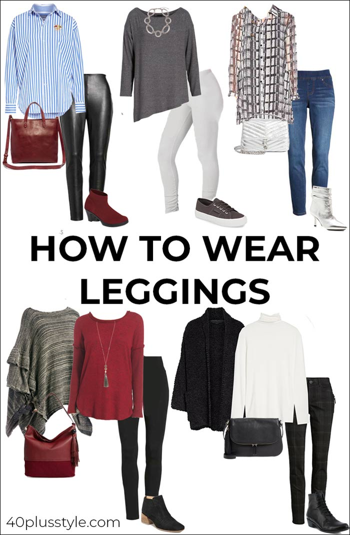 f0d6eda9f17d79 How to wear leggings over 40, 50, 60 and beyond. | 40plusstyle.com