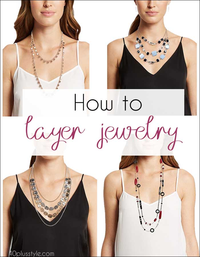 How to layer jewelry | 40plusstyle.com