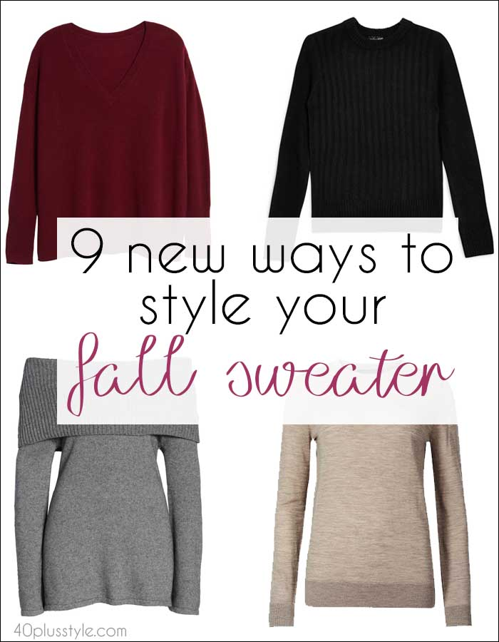 9 new ways to style your fall sweater | 40plusstyle.com