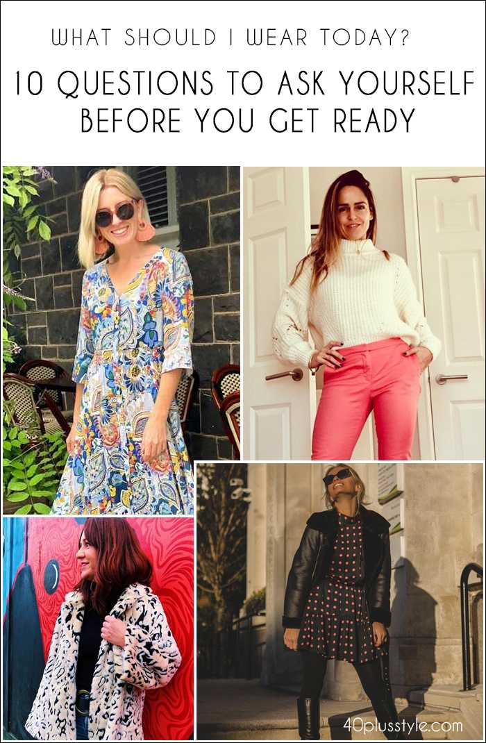 Verwonderlijk What should I wear today? 10 questions to ask yourself before you RG-68