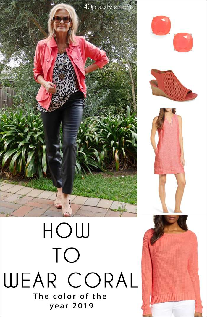 How to wear coral | fashion over 40 | style | fashion | 40plusstyle.com