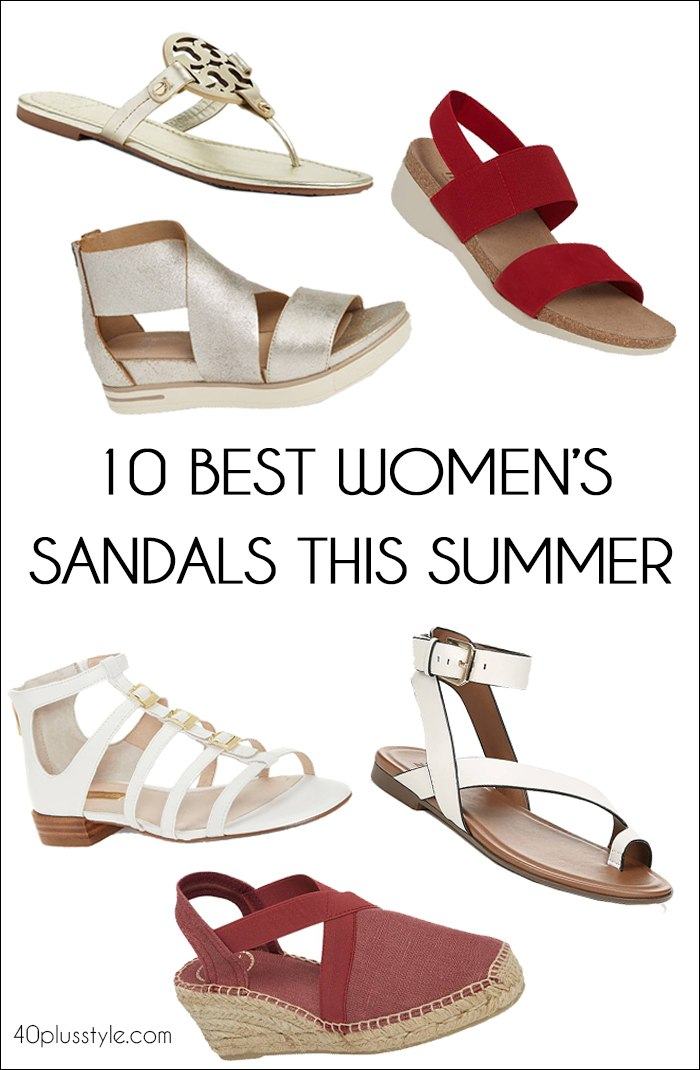 10 of the best women's sandals for summer | fashion over 40 | style | fashion | 40plusstyle.com