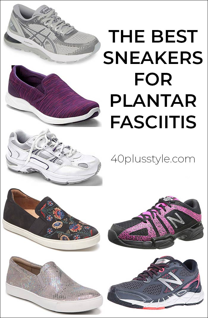 The best sneakers for plantar fasciitis | 40plusstyle.com