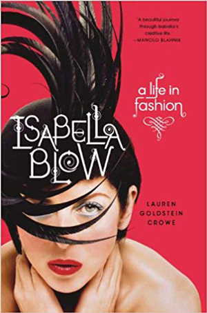 Isabella Blow: A Life in Fashion   40plusstyle.com