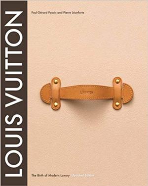 Louis Vuitton: The Birth of Modern Luxury | 40plusstyle.com