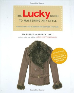The Lucky Guide to Mastering Any Style | 40plusstyle.com