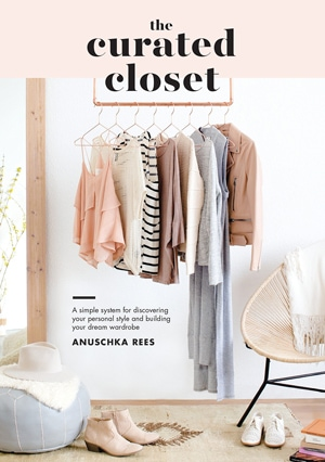 The Curated Closet: A Simple System for Discovering Your Personal Style and Building Your Dream Wardrobe | 40plusstyle.com