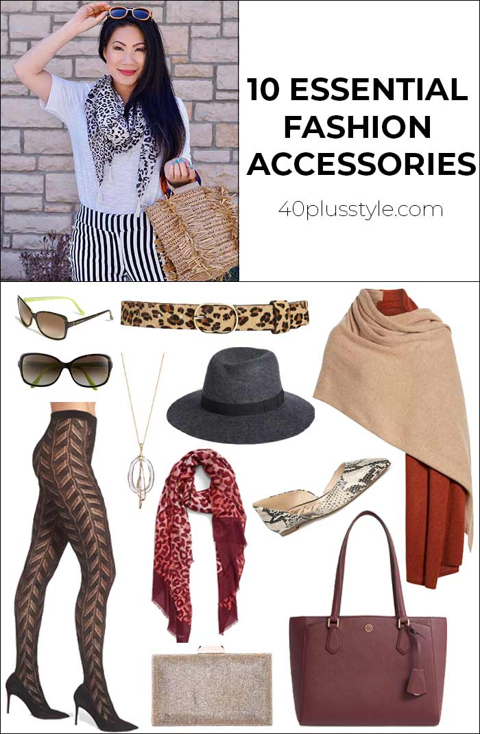 10 essential fashion accessories every woman should own for signature style | 40plusstyle.com