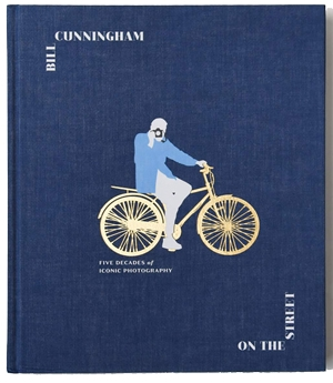 Style books - Bill Cunningham: On the Street: Five Decades of Iconic Photography   40plusstyle.com