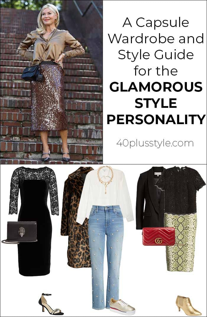 A style guide and capsule wardrobe for the GLAM style personality | 40plusstyle.com