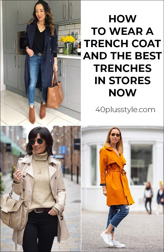 How to wear a trench coat and the best trench coats in stores now | 40plusstyle.com | 40plusstyle.com
