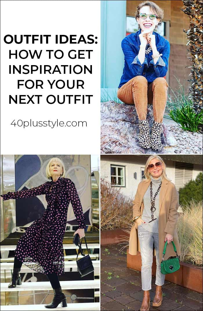Outfit ideas: How to get inspiration for your next outfit when you're bored with everything in your closet | 40plusstyle.com