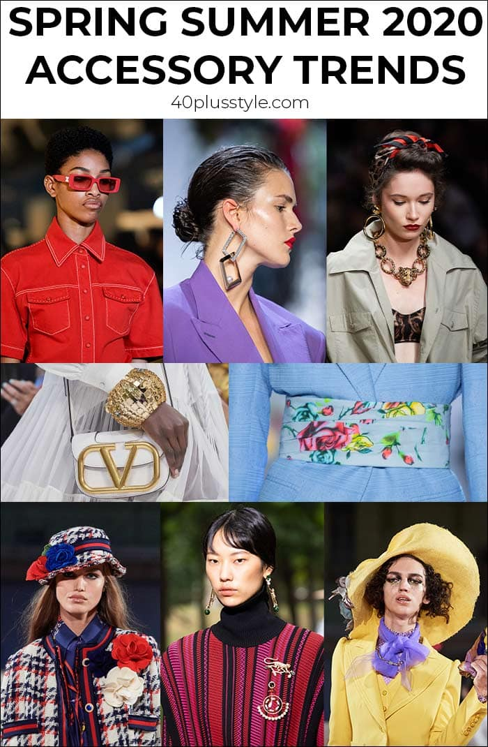 Spring Summer 2020 accessory trends | 40plusstyle.com