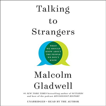 Talking to Strangers: What We Should Know About the People We Don't Know (Audible, Amazon) | 40plusstyle.com
