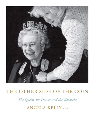 The Other Side of the Coin: The Queen, the Dresser and the Wardrobe by Angela Kelly | 40plusstyle.com
