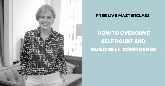 Free training: how to overcome self doubt and build self confidence