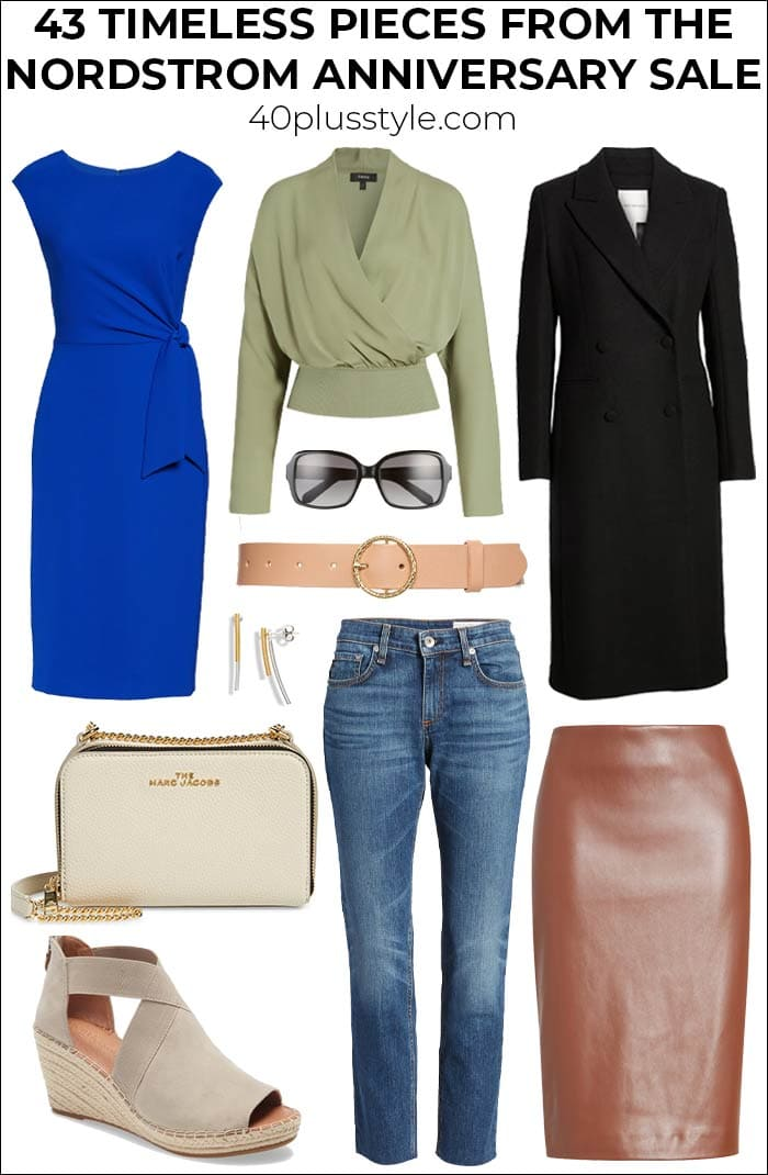 43 timeless pieces from the Nordstrom Anniversary Sale to take you right through Summer and Fall   40plusstyle.com