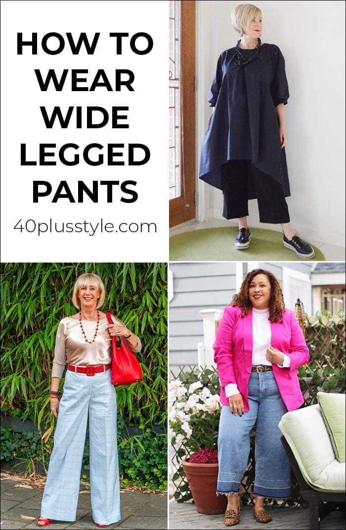 Wide legged pants: how to wear them in 2020 and where to buy the best ones | 40plusstyle.com