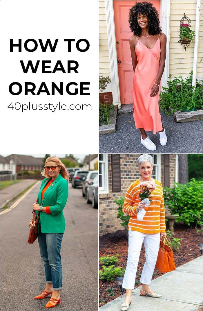 How to wear orange   40plusstyle.com