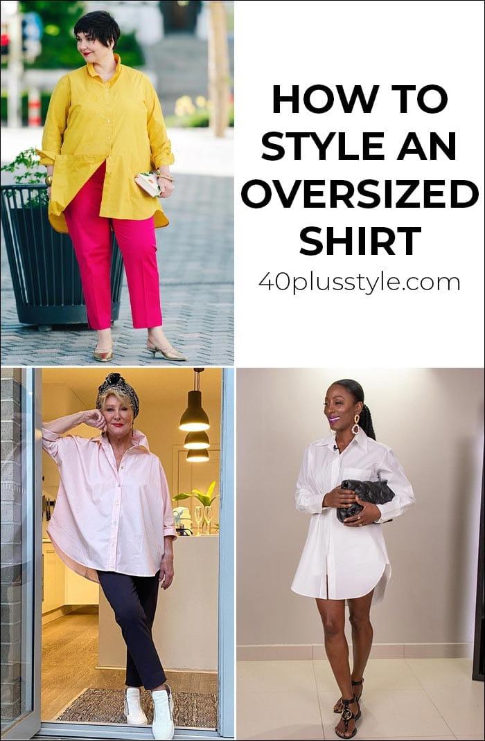 Cómo diseñar una camisa de gran tamaño para una silueta favorecedora |  40plusstyle.com
