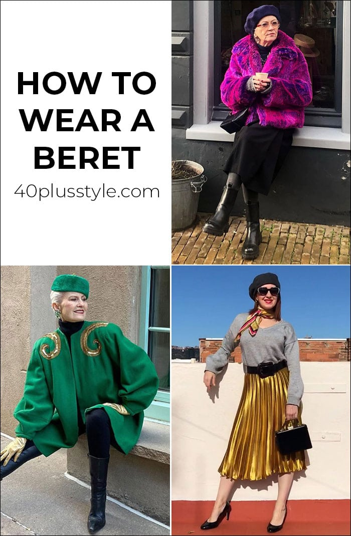 How to wear a beret without looking as if you are playing 'dress up' | 40plusstyle.com